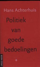 Politiek van goede bedoelingen