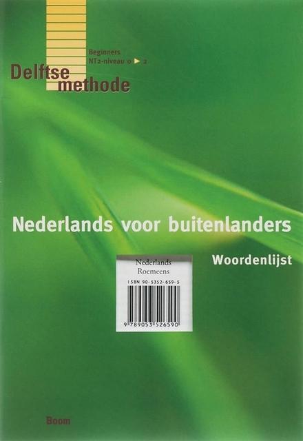 Nederlands voor buitenlanders : woordenlijst Nederlands-Roemeens