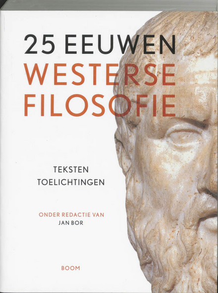 25 eeuwen westerse filosofie : teksten, toelichtingen