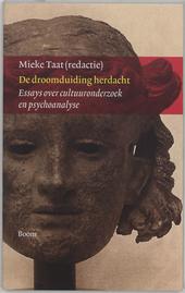 De droomduiding herdacht : essays over cultuuronderzoek en psychoanalyse