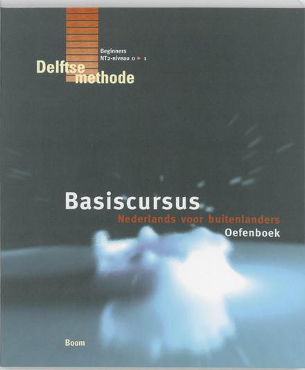 Basiscursus Nederlands voor buitenlanders. Oefenboek, 1