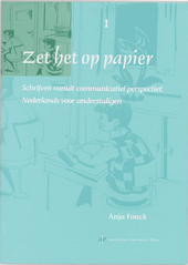 Zet het op papier : schrijven vanuit communicatief perspectief, Nederlands voor anderstaligen. 1, Werkboek