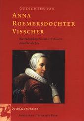 Gedichten van Anna Roemersdochter Visscher : een bloemlezing