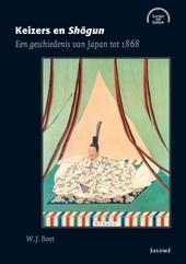 Keizers en Shogun : een geschiedenis van Japan tot 1868