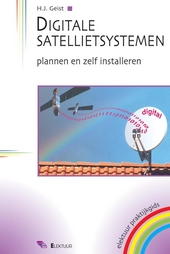 Digitale satellietsystemen : plannen en zelf installeren