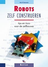 Robots zelf construeren : tips en trucs voor de zelfbouwer