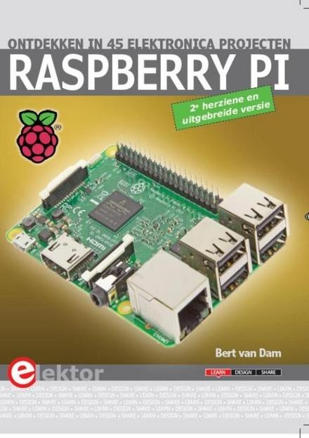 Raspberry Pi : ontdekken in 45 elektronica projecten