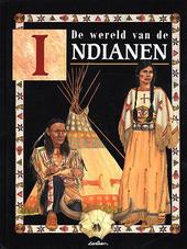 De wereld van de Indianen