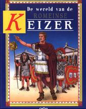 De wereld van de Romeinse keizer