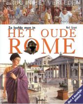 Zo leefde men in het oude Rome