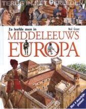 Zo leefde men in Middeleeuws Europa