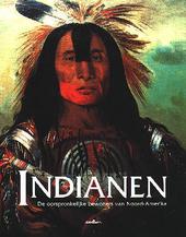 Indianen : de oorspronkelijke bewoners van Noord-Amerika