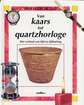 Van kaars tot quartzhorloge : het verhaal van tijd en tijdmeting