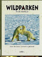 Wildparken in de wereld
