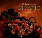Spanje : authentieke regionale recepten uit heel Spanje