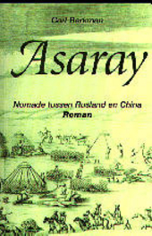 Asaray : nomade tussen Rusland en China