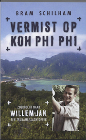 Vermist op Koh Phi Phi : zoektocht naar Willem-Jan, een tsunami-slachtoffer