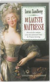 De laatste maîtresse : roman