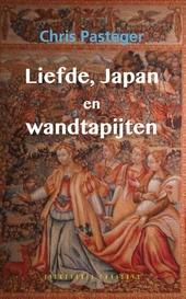 Liefde, Japan en wandtapijten : historische roman