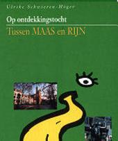 Op ontdekkingstocht tussen Maas en Rijn