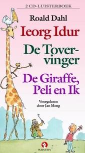 Ieorg Idur ; De tovervinger ; De Giraffe, de Peli en ik