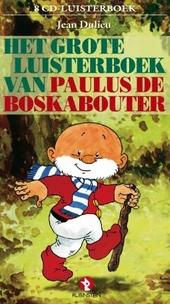 Het grote luisterboek van Paulus de Boskabouter