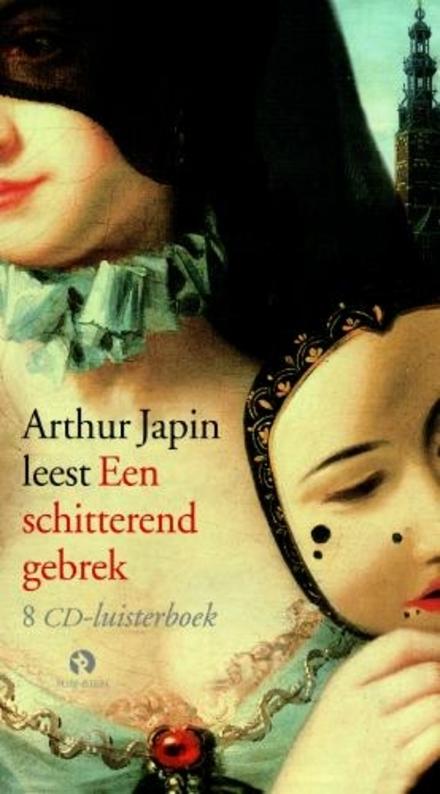 Arthur Japin leest Een schitterend gebrek - Knap luisterboek over het leven van Casanova door de ogen van 'een van de weinige vrouwen die hij ooit onrecht heeft aangedaan