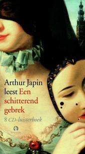 Arthur Japin leest Een schitterend gebrek
