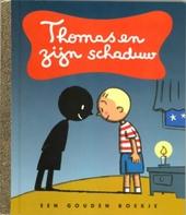 Thomas en zijn schaduw