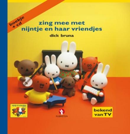 Zing mee met Nijntje en haar vriendjes : 12 liedjes + 10 karaoke-versies