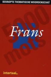 Beknopte thematische woordenschat Frans : 5000 mots