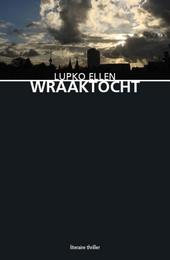Wraaktocht : literaire thriller