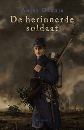 De herinnerde soldaat : roman