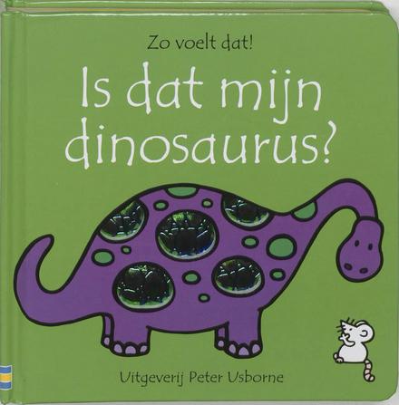 Is dat mijn dinosaurus?