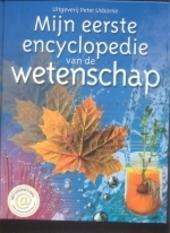Mijn eerste encyclopedie van de wetenschap
