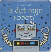 Is dat mijn robot?