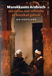 Marokkaans Arabisch : een cursus voor zelfstudie en klassikaal gebruik