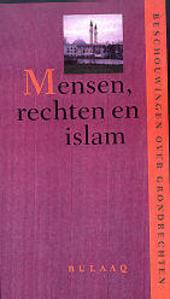Mensen, rechten en islam : beschouwingen over grondrechten