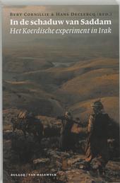 In de schaduw van Saddam : het Koerdische experiment in Irak