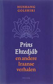Prins Ehtedjâb en andere Iraanse verhalen