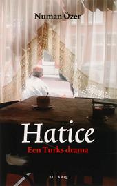 Hatice : een Turks drama