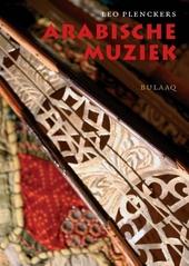Arabische muziek : een overzicht van de geschiedenis en de hedendaagse praktijk