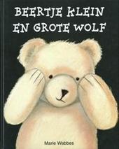 Beertje Klein en Grote Wolf