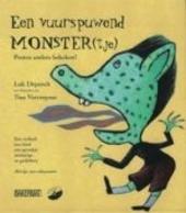 Een vuurspuwend monster(tje) : pesten anders bekeken !