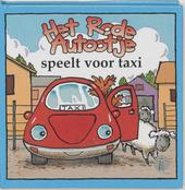 Het rode autootje speelt voor taxi