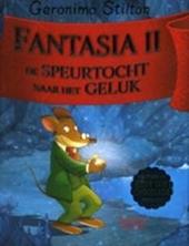 Fantasia. II, De speurtocht naar het geluk