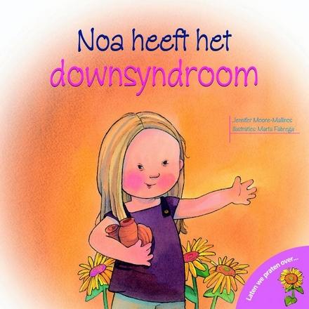 Noa heeft het downsyndroom
