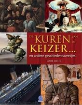 De kuren van de Keizer en andere geschiedenisweetjes