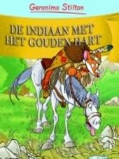 De indiaan met het gouden hart