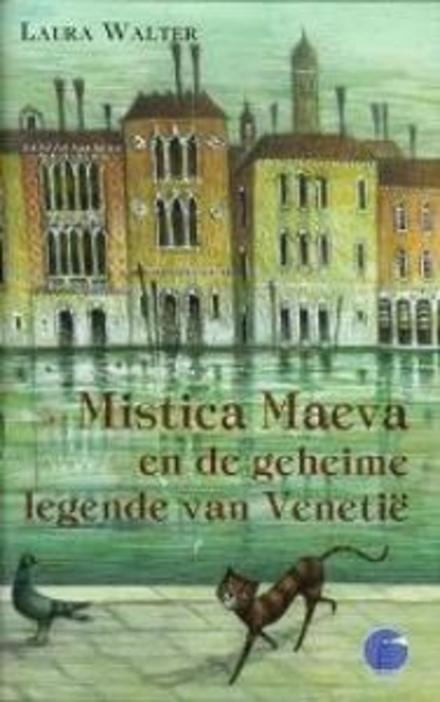 Mistica Maeva en de geheime legende van Venetië